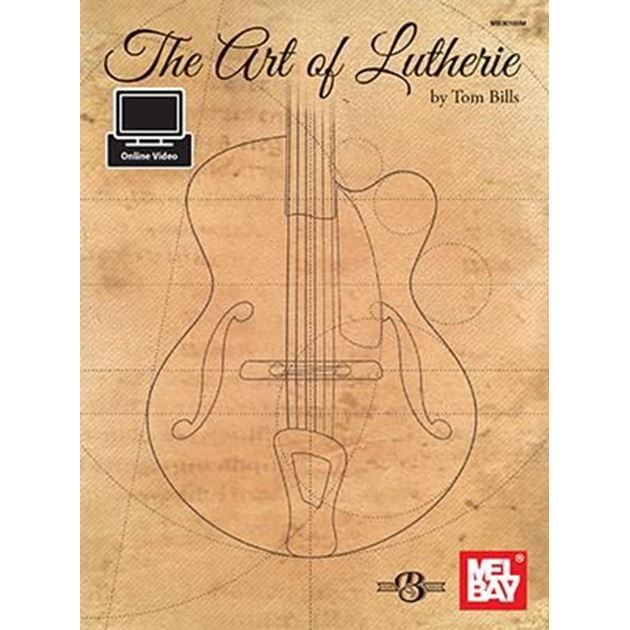 Picture of The Art Of Lutherie - Tom Bills