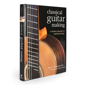 Afbeelding van Classical Guitar Making- A Modern Approach to Traditional Design